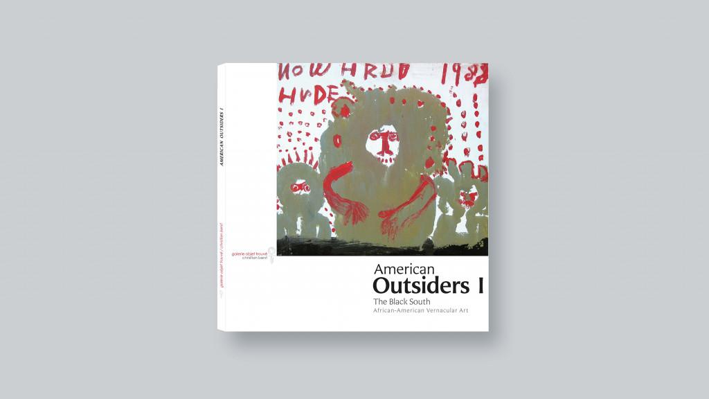 American Outsiders I: the Black South - © christian berst — art brut