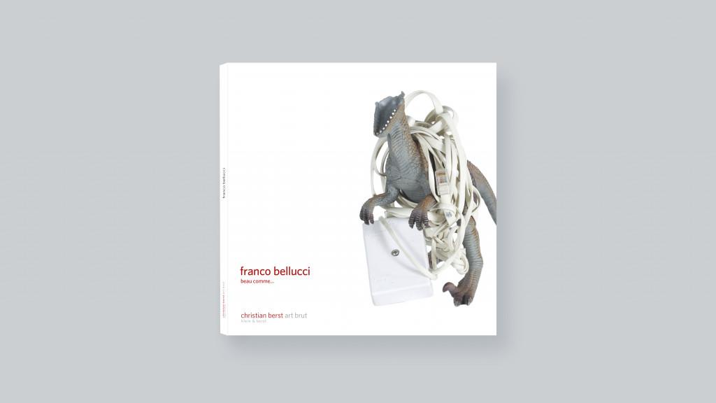 Franco Bellucci: beau comme… - © christian berst — art brut