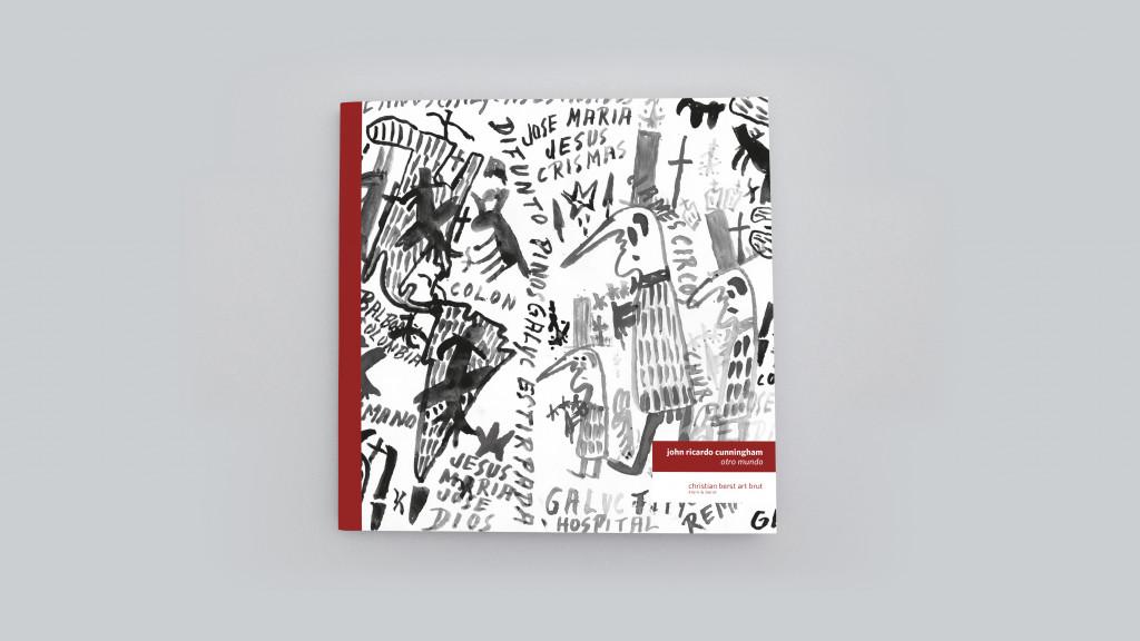 Catalogue published to mark the exhibition *John Ricardo Cunningham : otro mundo*, christian berst art brut, Paris, 2018. - © christian berst — art brut