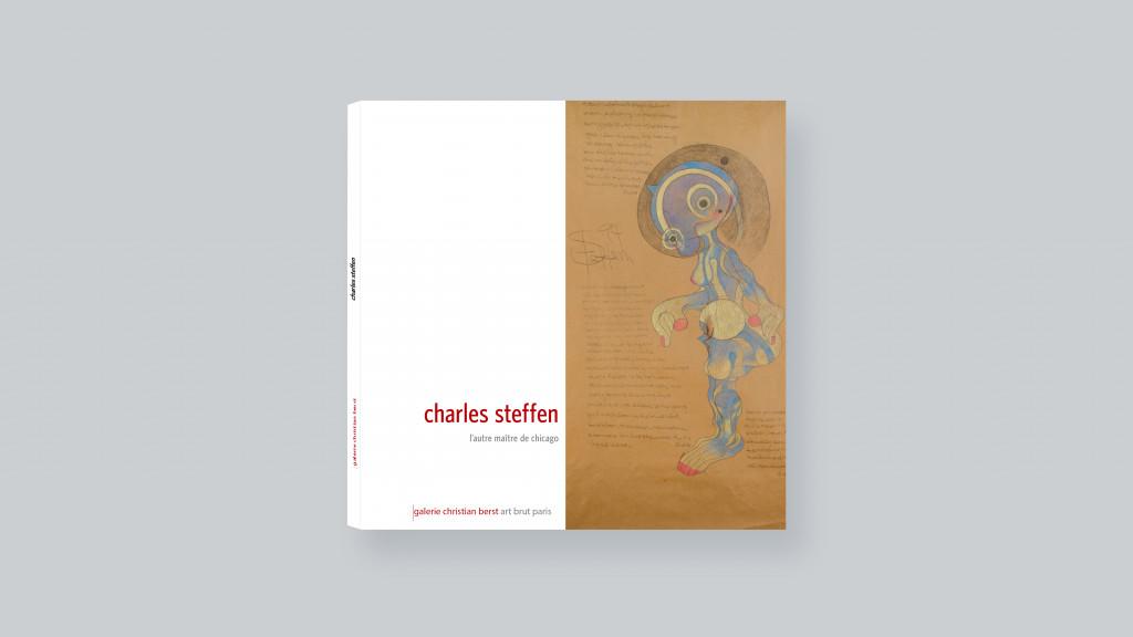 Charles Steffen: Chicago's other master - © christian berst — art brut