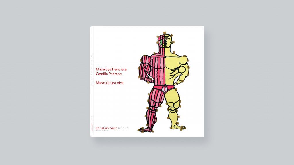 Misleidys Francisca Castillo Pedroso: Musculatura Viva - © christian berst — art brut