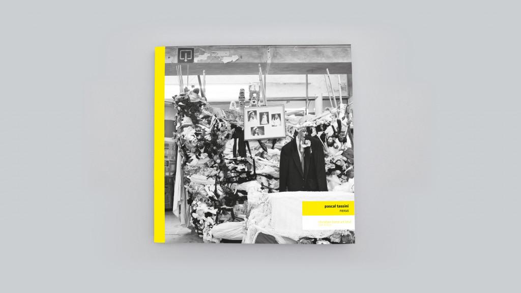 Catalogue publié à l'occasion de l'exposition *Pascal Tassini : nexus*, christian berst art brut, 2017. - © christian berst — art brut