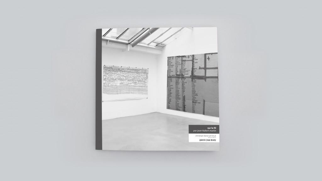 Catalogue publié à l'occasion de l'exposition *Sur le fil*, christian berst art brut & galerie Jean Brolly, Paris, 2016. - © christian berst — art brut