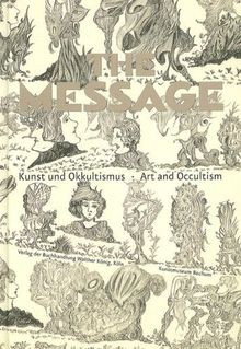 The Message: art and occultism - © christian berst — art brut
