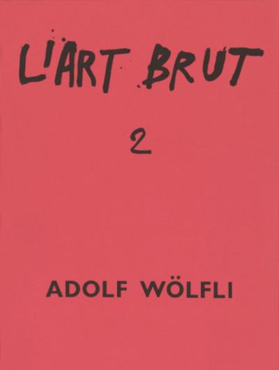 Fascicule de l'art brut n°2 - © christian berst — art brut