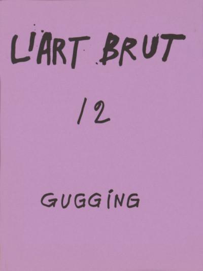 Fascicule de l'art brut n°12 - © christian berst — art brut