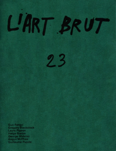 Fascicule de l'art brut n°23 - © christian berst — art brut